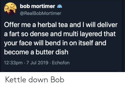Bob Mortimer Offer Me A Herbal Tea And I Will Deliver A Fart So