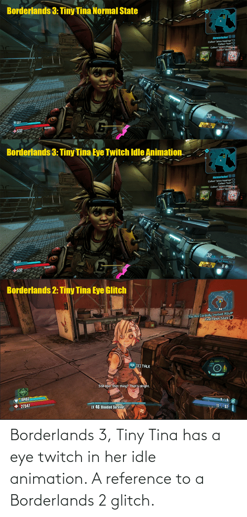 Borderlands 3 Tiny Tina Has A Eye Twitch In Her Idle Animation A