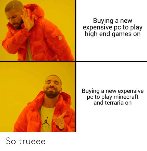 Buying A New Expensive Pc To Play High End Games On Buying A New