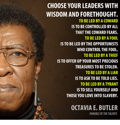 Image result for octavia butler leader quote