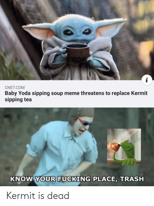Cnetcom Baby Yoda Sipping Soup Meme Threatens To Replace Kermit