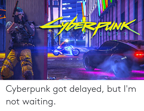 Check This Out Cyberpunk Should Be Delayed 4 Days So It Can Be