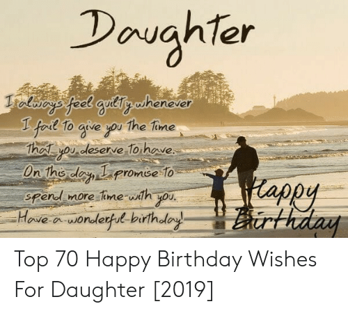 Davghter Et Gullnwhenever Fodl To Ave Ou The Tine Lap U Top 70 Happy Birthday Wishes For Daughter 2019 Birthday Meme On Me Me