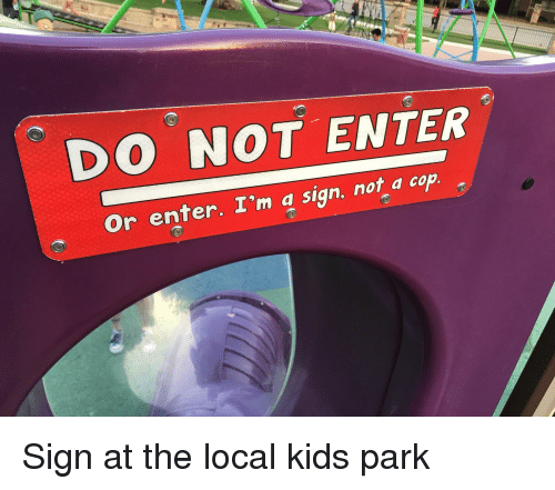 Do Not Enter You Don T Say Know Your Meme