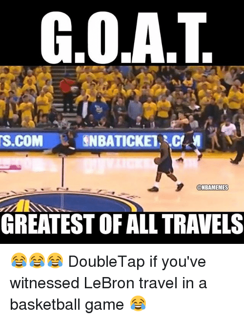 Goat M Tscom Snbaticket Cl Memes Greatest Of All Travels