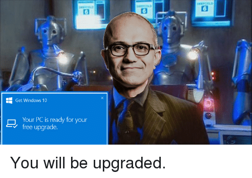 Get Windows 10 Your Pc Is Ready For Your Free Upgrade You Will Be