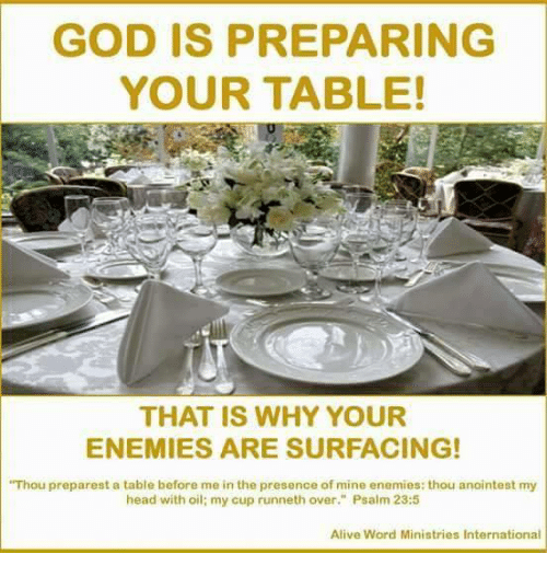 Image result for thou prepare a table before me in the presence of my enemies
