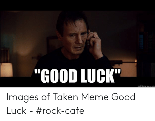 Off To Teach Ourselves Calculus Good Luck Imgflipcom Liam Neeson