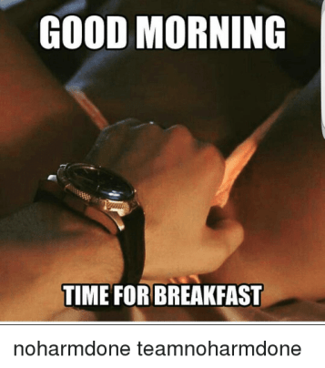 Funny Dirty Good Morning Memes