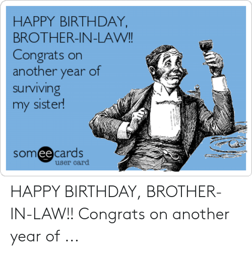 Brother Inlaw Happy Birthday Brother In Law Funny Meme
