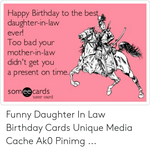 25 Funny Birthday Memes Daughter In Law Factory Memes