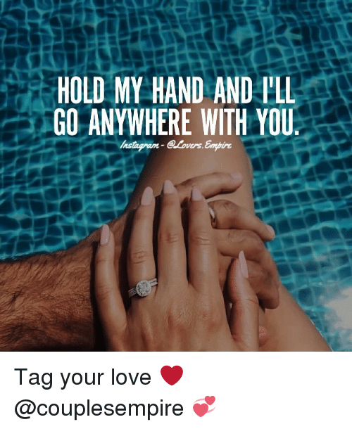 Lust Want To Hold You Close And Never Let You Go Tag Your Love