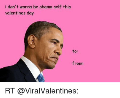 https   me me i rt girisstyle love the way these are cut 7826350 yearly     i dont wanna be obama self this valentines day to 12650065 png