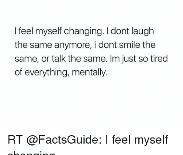 Memes Smile And  F0 9f A4 96 I Feel Myself Changing I Dont Laugh The