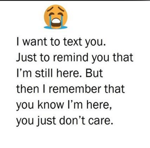 Really You If Know I Want You Me I Just Care I You Dont