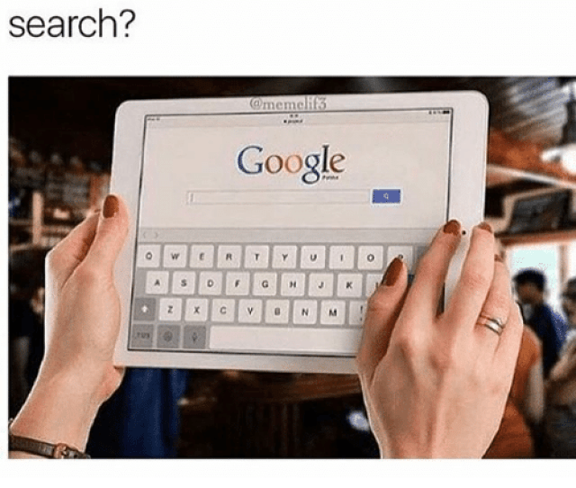 Google Memes And Good If You Woke Up In The Year