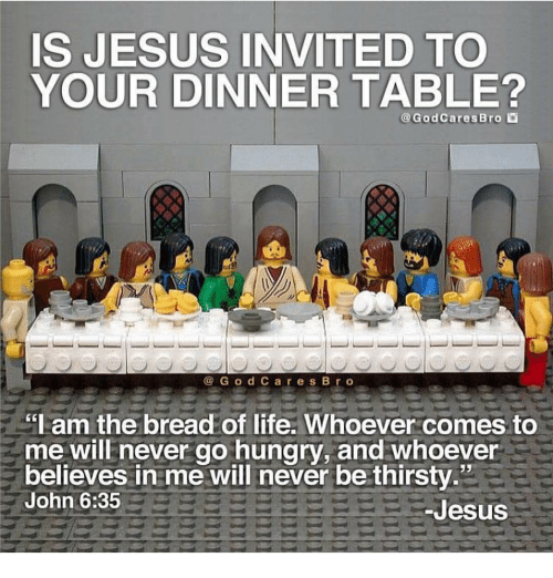 Is Jesus Invited To Your Dinner Table Carrels Bro G O D C A