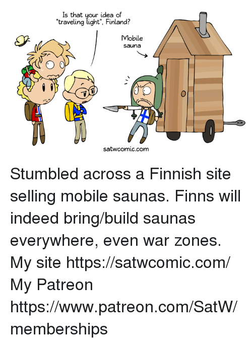 Is That Your Idea Of Traveling Light Finland Mobile Sauna 0