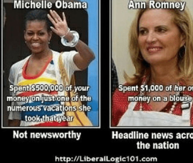 Logic Memes And Michelle Obama Liberal Logic  Ann Romney Michelle Obama Spent