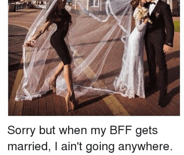 Best Friend Dating And Friends Me On My Best Friends Wedding Sorry But