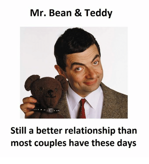 Mr Bean Teddy Still A Better Relationship Than Most Couples Have