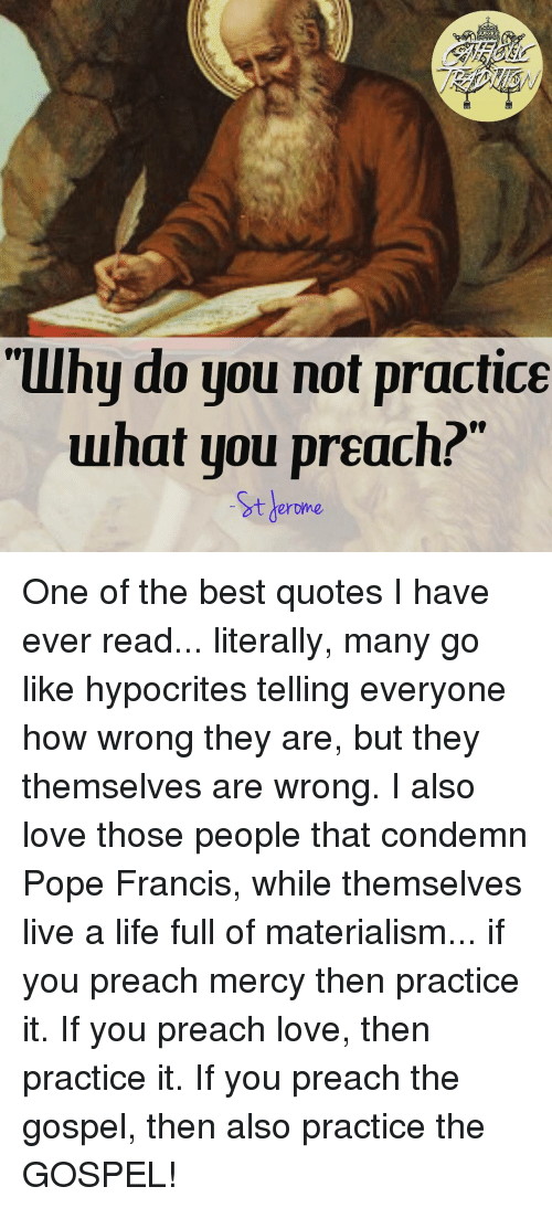 They Dont About What People Preach Quotes Practice