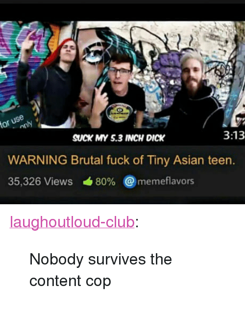 Asian Club And Tumblr Or Use Suck My 5 3 Inch Dick 3