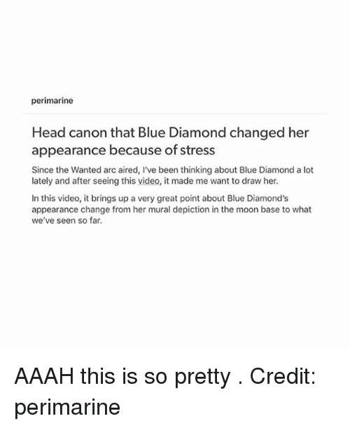 Perimarine Head Canon That Blue Diamond Changed Her Appearance