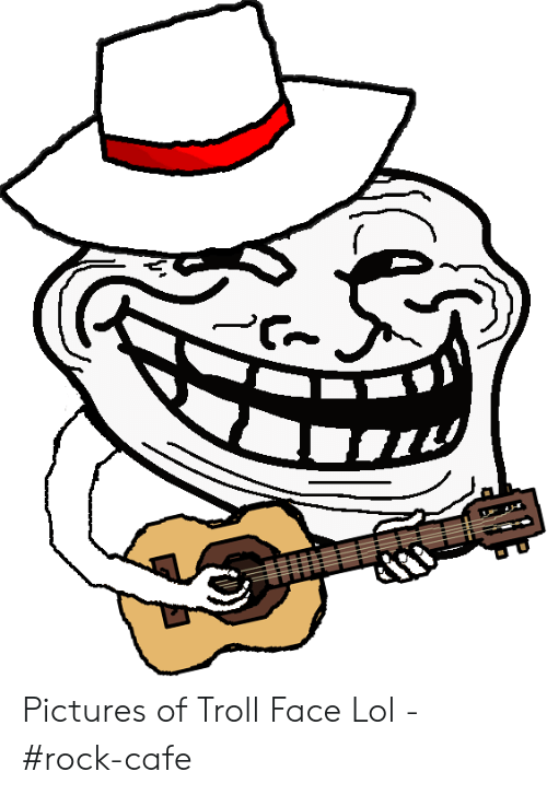 Pictures Of Troll Face Lol Rock Cafe Lol Meme On Me Me