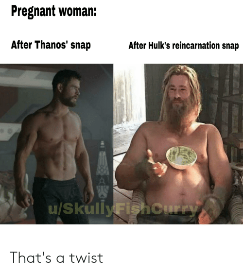 Pregnant Woman After Thanos Snap After Hulk S Reincarnation Snap