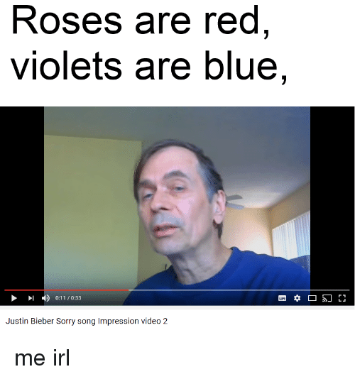 Justin Bieber Roses Are Red
