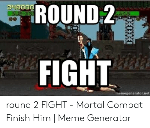Finish Him Fatality Know Your Meme