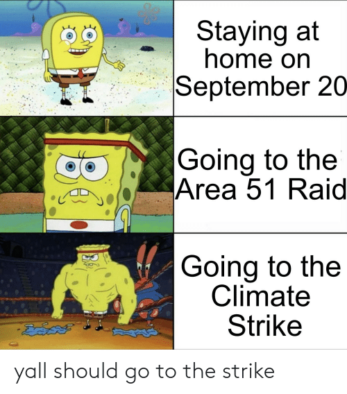 Staying At Home On September 20 Going To The Area 51 Raid Going