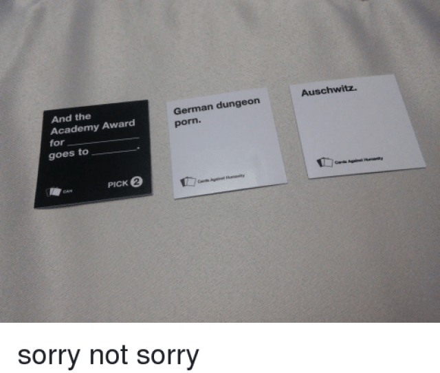 Cards Against Humanity Sorry And Academy The Award Academy For Goes To Pick