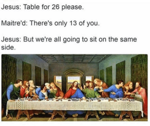 25 Best Jesus Table Memes The Same Memes Only Memes There Are