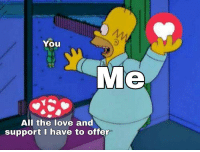Sending My Love And Support X R Wholesomememes Wholesome