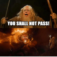 You Shall Not Pass By Mahd Meme Center