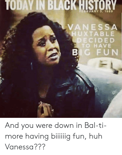 Today In Black History February 3 1989 Vanessa Huxtable Decided To