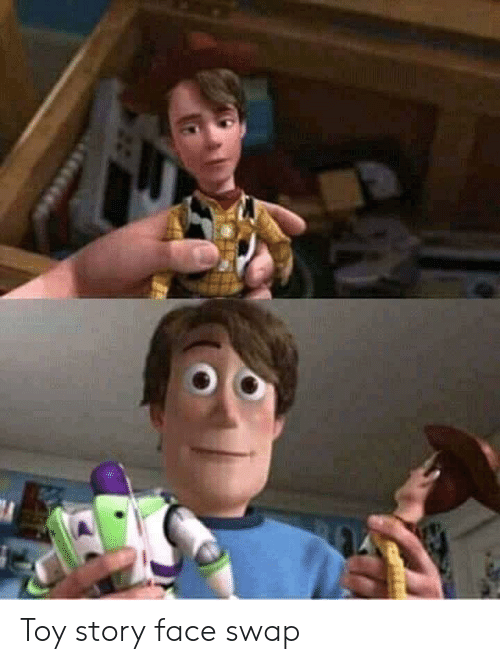 Toy Story Face Swap Toy Story Meme On Me Me