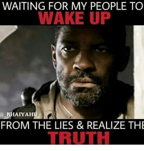 Waiting For My People To Wake Up A Khaiyah From The Lies Realize