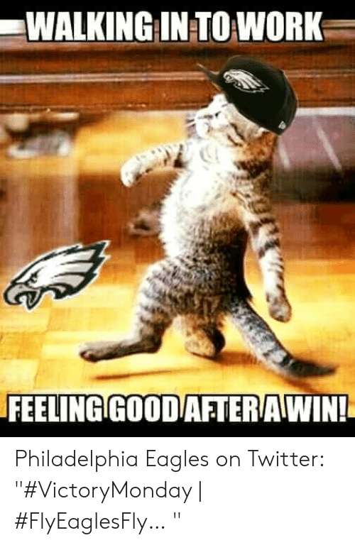 Walking In To Work Feeling Goodafterawin Philadelphia Eagles On