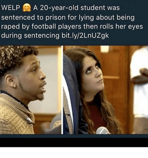 Welp A 20 Year Old Student Was Sentenced To Prison For Lying About