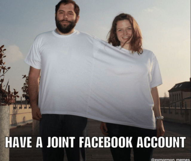 Facebook Funny And Memes What I Imagine When Couples Have A Joint Facebook Account A Ex Mormon Memes