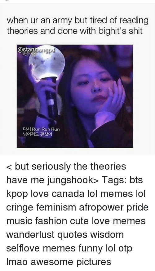When Ur An Army But Tired Of Reading Theories And Done With