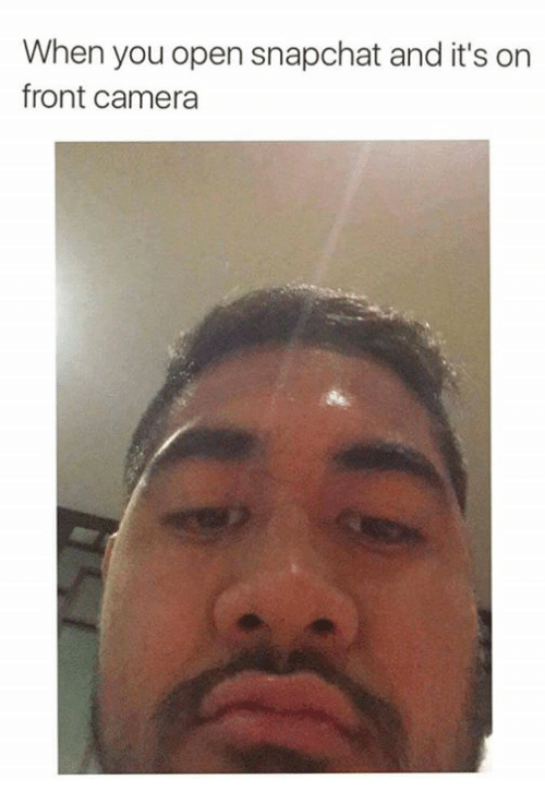 When You Accidentally Open Your Front Camera By Raspberry123456789