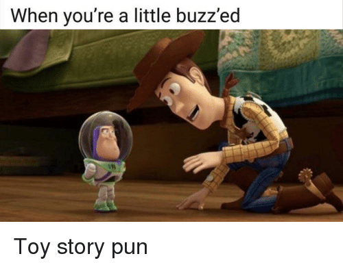 When You Re A Little Buzz Ed Toy Story Meme On Me Me