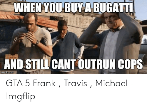 Whenyoubuya Bugatt And Still Cant Outrun Cops Pcom Gta 5 Frank