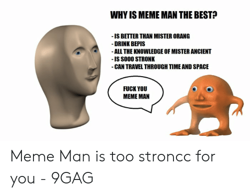 Why Is Meme Man The Best Is Better Than Mister Orang Drink