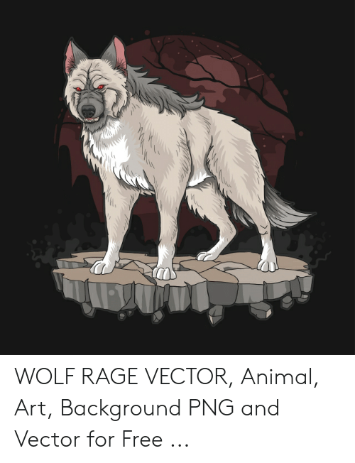 Wolf Rage Vector Animal Art Background Png And Vector For Free