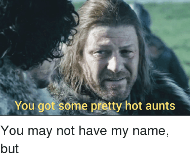 Got May And Name You Got Some Pretty Hot Aunts